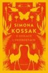 O ziołach i zwierzętach Kossak Simona