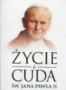 Życie i cuda św. Jana Pawła II Wielek Marta