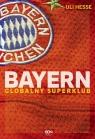 Bayern Globalny superklub