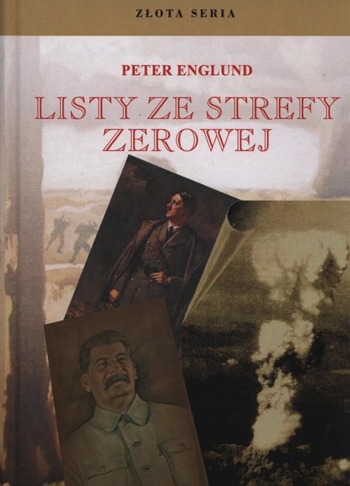 Listy ze strefy zerowej Englund Peter