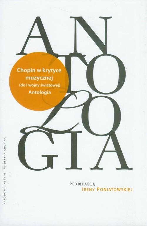 Antologia Chopin w krytyce muzycznej do I wojny światowej