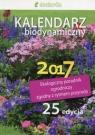 Kalendarz biodynamiczny 2017 Ekologiczny poradnik ogrodniczy zgodny z Wiland Janusz, Szymona Jerzy, Legutowska Hanna