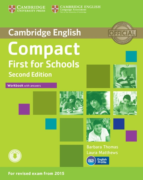 Compact First for Schools Workbook with Answers + Audio Thomas Barbara, Matthews Laura