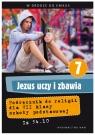 Jezus uczy i zbawia. Podręcznik do klasy 7 szkoły podstawowej Zbigniew Marek