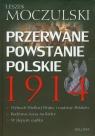 Przerwane powstanie polskie 1914