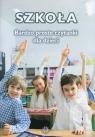 Szkoła Bardzo proste czytanki dla dzieci