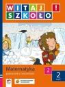 Witaj szkoło 2 Matematyka podręcznik z ćwiczeniami część 2