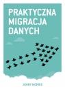 Praktyczna migracja danych  Morris Johny