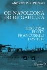 Od Napoleona do de Gaulle'a. Flota francuska w latach 1789-1942