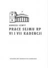 Prace Sejmu RP VI i VII kadencji. Zbiór opinii konstytucyjnoprawych