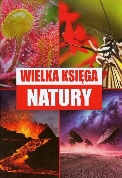 Wielka księga natury Lubka Mariusz, Kapusta Joanna, Kapusta Piotr