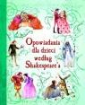 Opowiadania dla dzieci według Shakespeare'a
