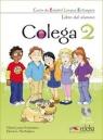 Colega 2 Podręcznik + ćwiczenia + CD