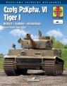 Czołg PzKpfw. VI Tiger I. Historia - budowa - eksploatacja