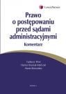 Prawo o postępowaniu przed sądami administracyjnymi. Komentarz  Woś Tadeusz, Knysiak-Molczyk Hanna, Romańska Marta