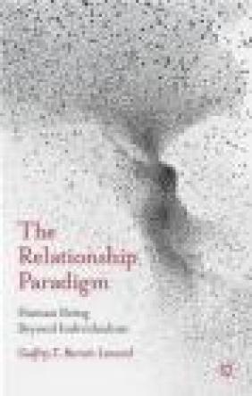The Relationship Paradigm