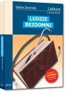 Ludzie bezdomni wydanie z opracowaniem i streszczeniem Stefan Żeromski