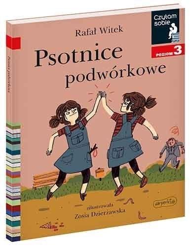 Czytam sobie - Psotnice podwórkowe. Poziom 3 Rafał Witek, Zosia Dzierżawska-Bojanowska