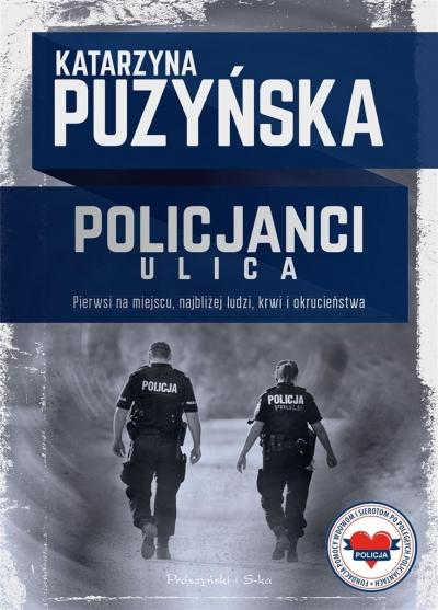 Policjanci. Ulica Katarzyna Puzyńska