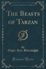 The Beasts of Tarzan (Classic Reprint) Burroughs Edgar Rice