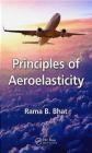 Principles of Aeroelasticity Rama Bhat