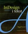 InDesign i tekst Profesjonalna typografia w Adobe InDesign French Nigel