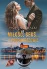 Miłość, seks.. i podchorążowie Głowacki Piotr
