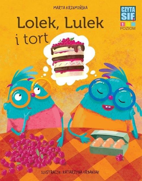 Czytasie. Poziom 1. Lolek, Lulek i tort Marta Krzemińska
