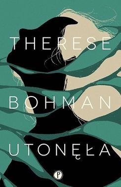 Utonęła Bohman Therese