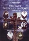 Mistyczki Niepodległej Polski 1918-2018 Urbański Stanisław