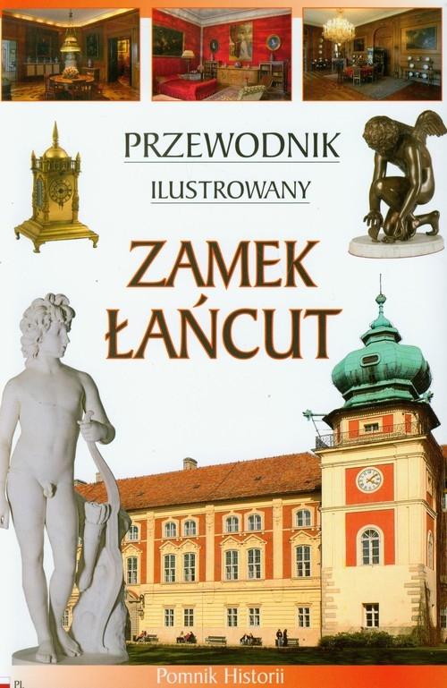 Zamek Łańcut Przewodnik ilustrowany wersja polska