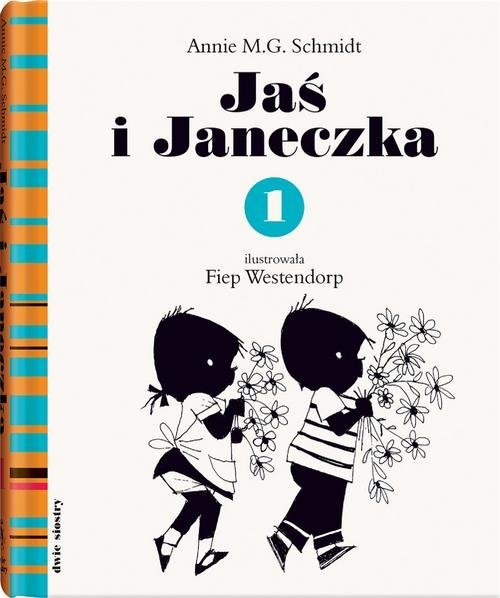 Jaś i Janeczka 1 Schmidt Annie M.G.