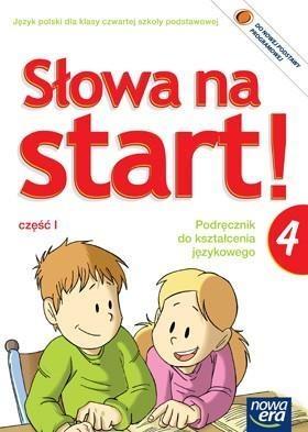 Słowa na start 4. Podręcznik do kształcenia językowego. Część 1 Chwastniewska Danuta, Gorzałczyńska-Mróz Agnieszka, Różek Danuta