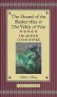 The Hound of the Baskervilles and the Valley of Fear Arthur Conan Doyle