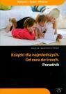 Książki dla najmłodszych Od zera do trzech poradnik