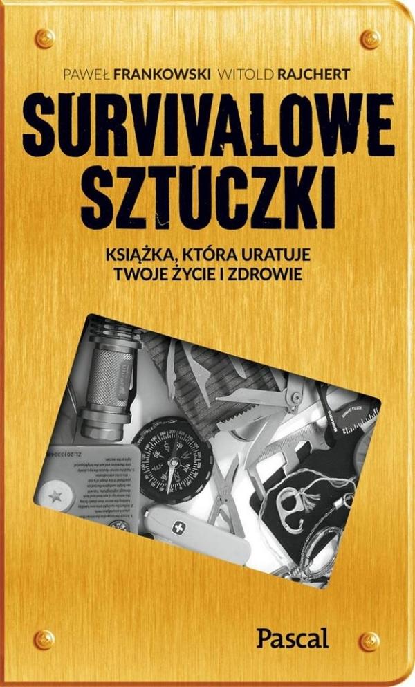 Sztuczki survivalowe Frankowski Paweł, Rajchert Witold