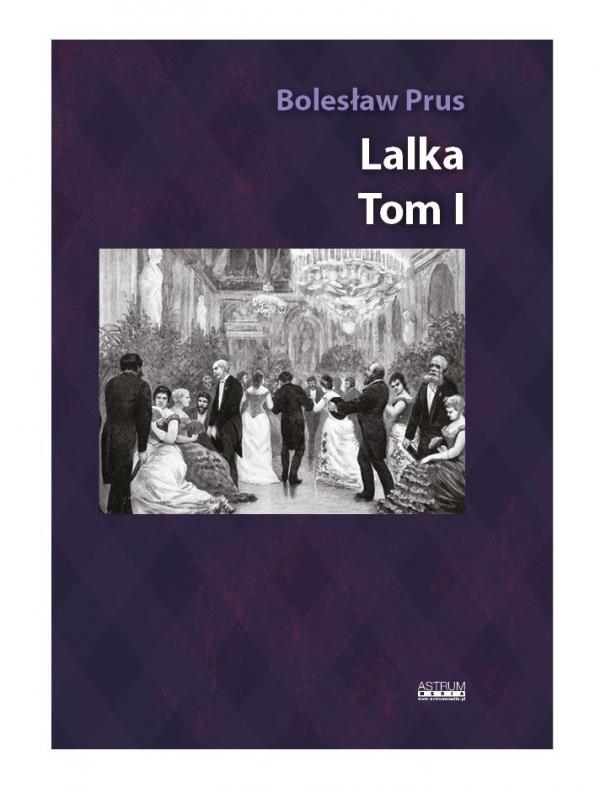 Lalka T.1 Bolesław Prus