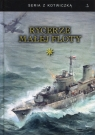 Rycerze Małej Floty Tom 1
