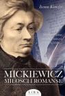 Mickiewicz. Miłości i romanse Kienzler Iwona