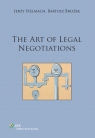 The art of legal negotiations Brożek Bartosz, Stelmach Jerzy