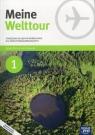 Meine Welttour. Część 1. Podręcznik do języka niemieckiego dla szkół ponadgimnazjalnych - Szkoły ponadgimnazjalne