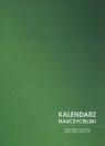 Kalendarz 2018/2019 nauczycielski zielony
