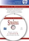 Strateg  (Audiobook)Bądź takim liderem, jakiego potrzebuje twoja firma Montgomery Cynthia A.