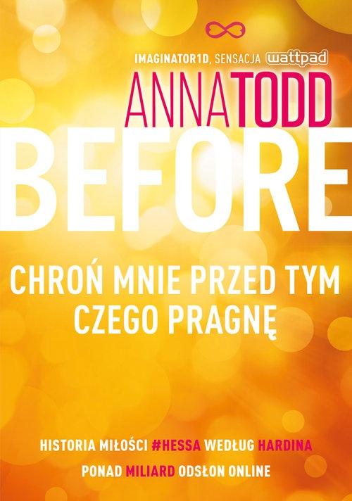 Before. Chroń mnie przed tym, czego pragnę Todd Anna