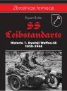 SS-Leibstandarte. Historia 1. Dywizji Waffen-SS 1939-1945