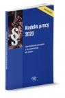 Kodeks pracy 2020. Ujednolicone przepisy z komentarzem do zmian