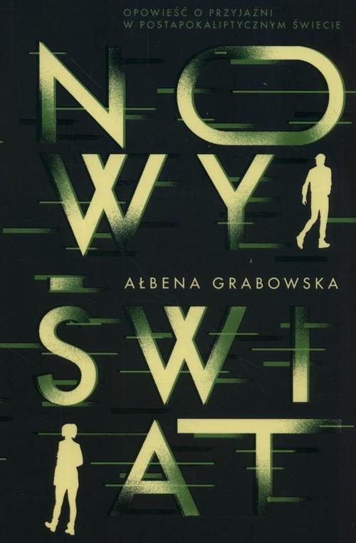 Nowy Świat Grabowska Ałbena