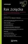 Rak żołądka Wybrane zagadnienia leczenia wielodyscyplinarnego Polkowski Wojciech P.