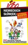 1000 niemieckich słówek Ilustrowany słownik niemiecko-polski polsko-niemiecki