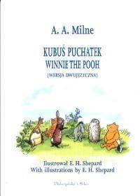 Kubuś Puchatek wersja dwujęzyczna (Uszkodzona okładka) Milne Alan Alexander